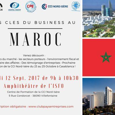 """Invitation petit-déjeuner """"Les Clés du Business au Maroc"""" le 12 septembre 2017 à la CCI Nord-Isère"""