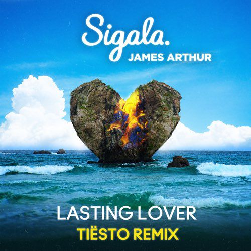 Sigala ft. James Arthur Lasting Lover (Tiesto Remix)