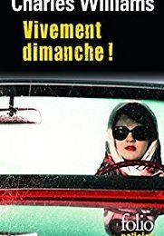 Charles Williams : Vivement dimanche ! (Série Noire, 1963)