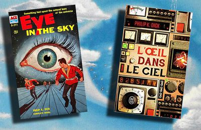 📚 PHILIP K. DICK - L'OEIL DANS LE CIEL (EYE IN THE SKY, 1957)