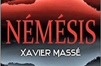 *NÉMÉSIS* Xavier Massé* Taurnada Éditions, collection Le tourbillon des mots* par Cathy Le Gall*