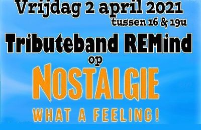 🎵 REMind (REM tribute band) - Radio Nostalgie broadcasting live concert - Vendredi 02/04/2021