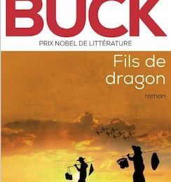 Pearl Buck : Fils de dragon