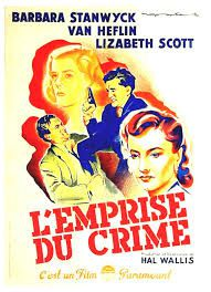 L'emprise du crime ( The strange love of Martha Ivers )