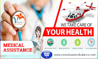 Vedanta: The Great for Quick Patient Transfer in Budget by the Air Ambulance Service in Ranchi