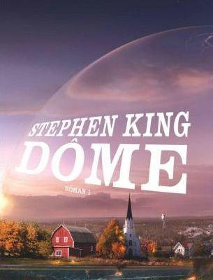 Dôme roman 1 - Stephen King