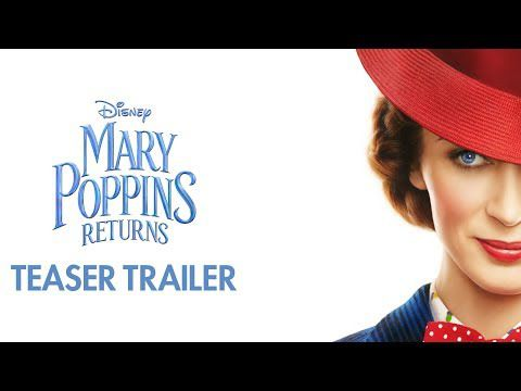 Mary Poppins Returns, le trailer !