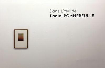 Exposition Collective Contemporaine: Dans l'œil de Daniel Pommereulle
