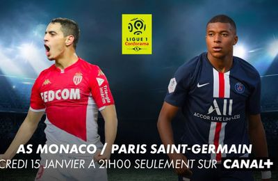 [Foot] AS Monaco / Paris SG (Ligue 1)  ce mercredi en direct sur Canal Plus !