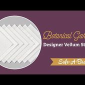 Botanical Gardens Designer Vellum Stack by Stampin' Up!