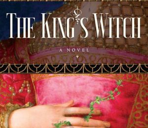 DOWNLOADS The King's Witch: Frances Gorges
