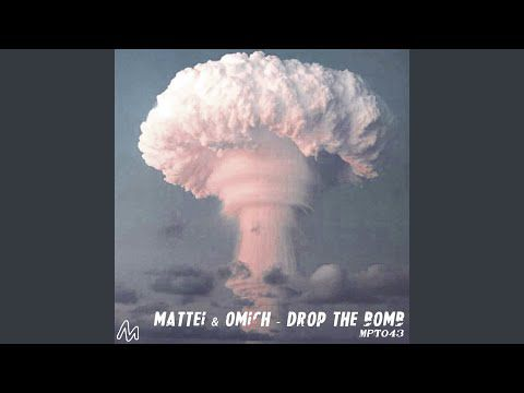 Mattei & Omich - Drop the Bomb