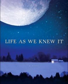 Susan Beth Pfeffer - *Life As We Knew It (The Last Survivors, B1)