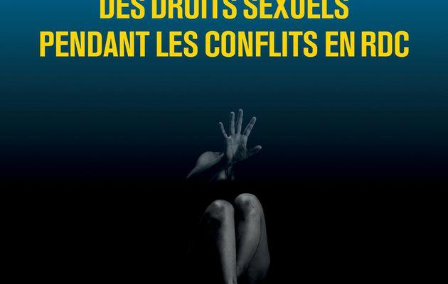 LES VIOLATIONS DES DROITS SEXUELS PENDANT LES CONFLITS EN RDC