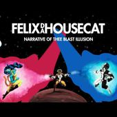 Felix Da Housecat - The Natural (feat. Lee 'Scratch' Perry) | Narrative of Thee Blast Illusion
