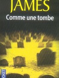 Comme une tombe, Peter James