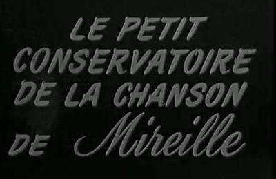 15 juin 1960: Le Petit Conservatoire de la chanson de Mireille sur la Première chaîne de la RTF.