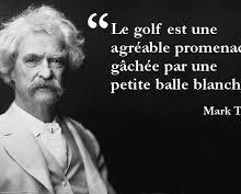 Le golf : cinq aphorismes sur cet enfant de la balle, avec Mark Twain, Jerry Lewis, Churchill...