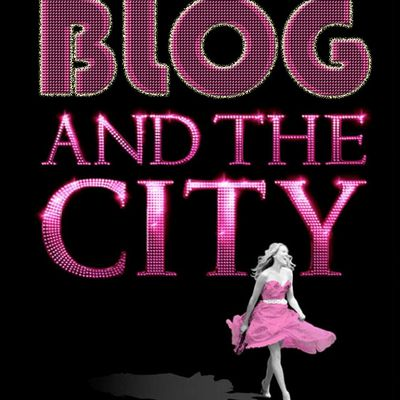 Blog and The City