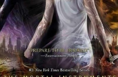 """Chronique littéraire : The Mortal Instruments, tome 6, """"City of Heavenly Fire"""", by Cassandra Clare"""
