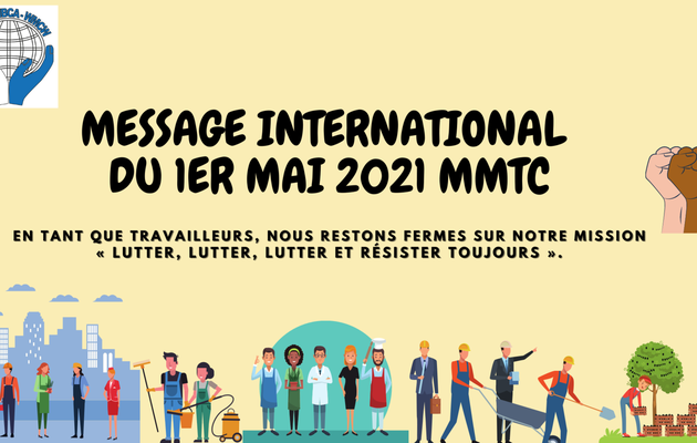 Premier Mai 2021: message international du MMTC