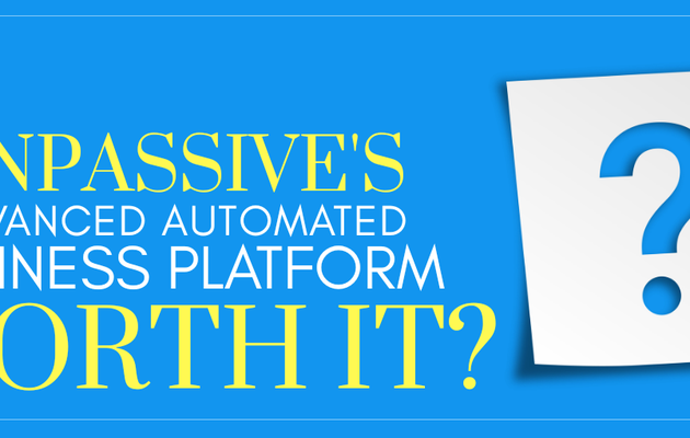 Is ONPASSIVE's Advanced Automated Business Platform worth it?