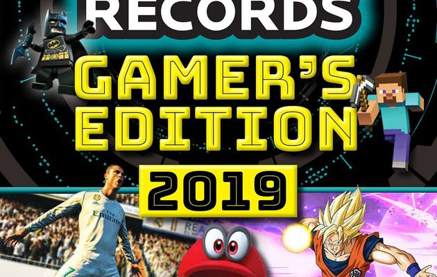 [REVUE LIVRE GAMING] GUINNESS WORLD RECORDS GAMER'S EDITION 2019