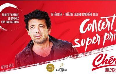 Patrick Bruel en concert super privé le 18 février à Lille avec Chérie