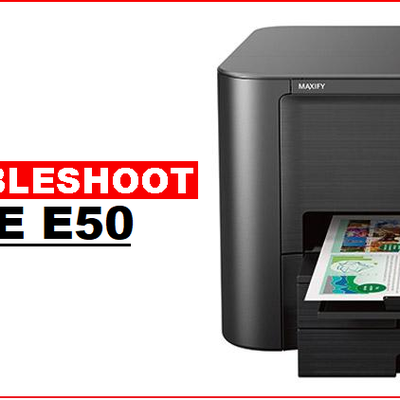 HOW TO FIX BROTHER PRINTER ERROR CODE E50?