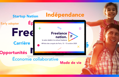 La relance se fera avec les Freelances - Salon Freelance Nation les 12 & 13 octobre 2020 à Paris