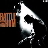 U2- RATTLE AND HUM - U2 BLOG