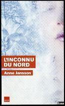 L'inconnu du nord / Anna Jansson