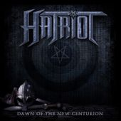 """CD review HATRIOT """"Dawn of the new centurion"""" - Markus' Heavy Music Blog"""