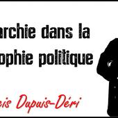 ★ L'anarchie dans la philosophie politique - Socialisme libertaire