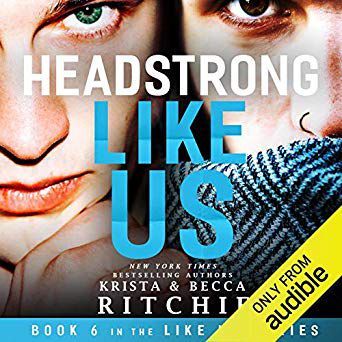 (kindle) Download Headstrong Like Us (Like Us, #6) By Krista Ritchie PDF Online Unlimited