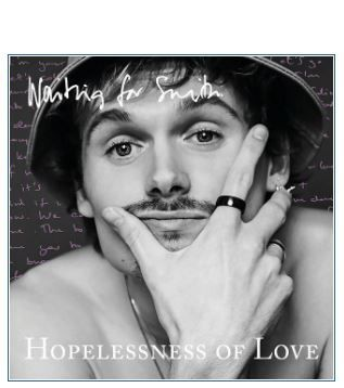Waiting For Smith ~ Hopelessness Of Love