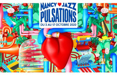Nancy Jazz Pulsations 47e édition, c'est parti !