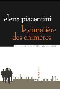 Chronique de Le cimetière des chimères d' Elena Piacentini