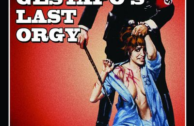 Le BBFC confirme une nouvelle fois l'interdiction totale d'exploitation de The Gestapo's Last Orgy (1977) au Royaume-Uni
