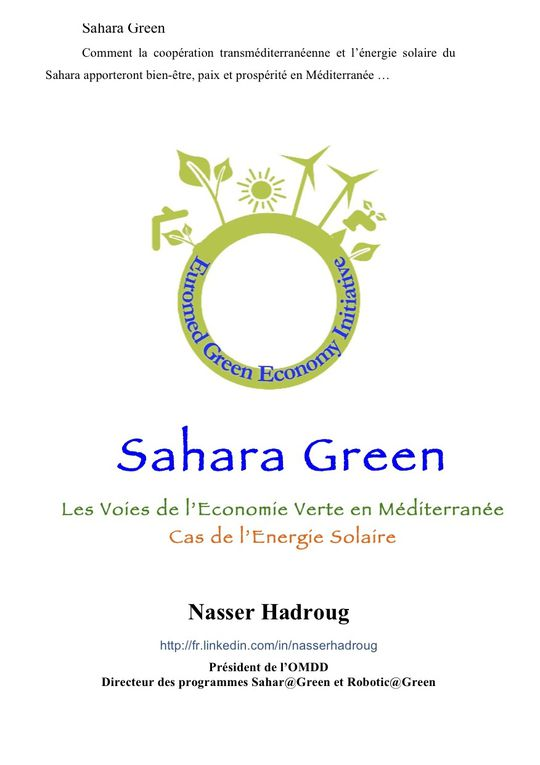Let's implement a Green Economy in the Mediterranean, for well human being and sustainable environment.