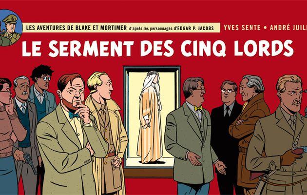 LE SERMENT DES CINQ LORDS / BLAKE ET MORTIMER / BD