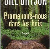 Promenons-nous dans les bois - Bill Bryson
