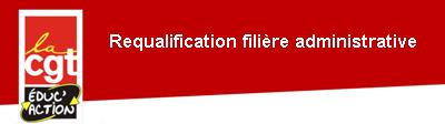 Requalification filière administrative