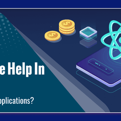 How Can React Native Help In Reducing The Cost Of Hybrid Applications?