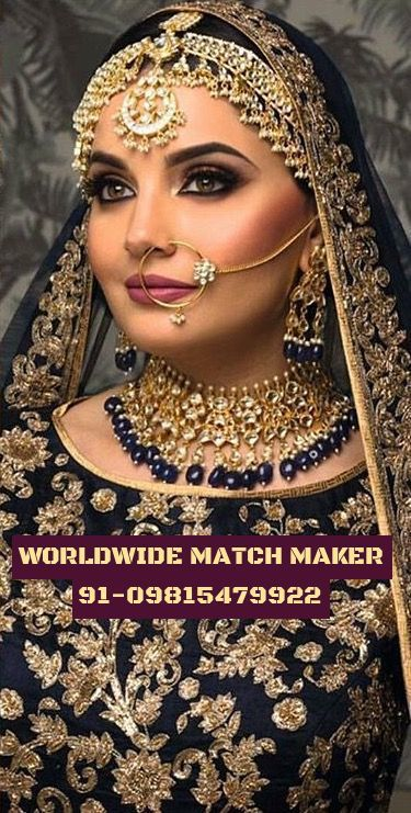 (2)HIGH STATUS MATCH MAKER IN LONDON 91-09815479922 FOR ALL CASTE