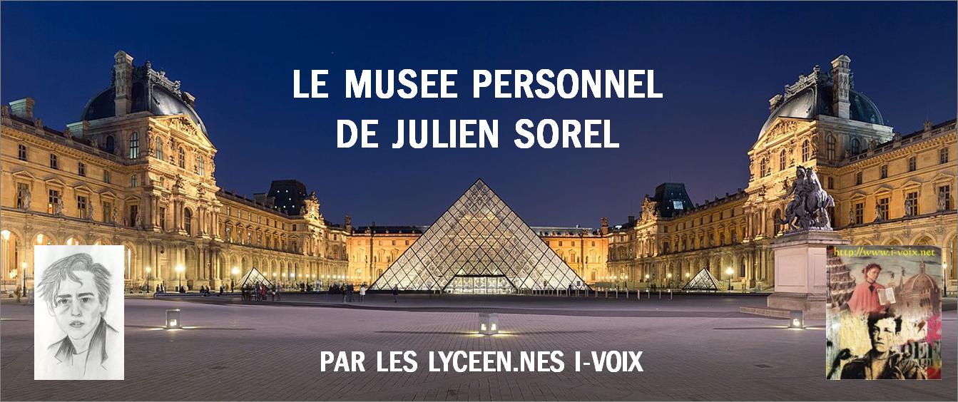 Le musée de Julien Sorel par Arthur