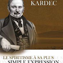 Le spiritisme à sa plus simple expression, Allan Kardec,