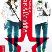 Les vacances de Jésus & Bouddha. Tome 1. Hikaru Nakamura - 2011 (Manga) - VIVRELIVRE
