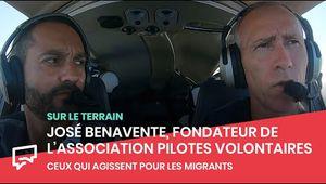 José Benavente, Fondateur de Pilotes Volontaires | Lampedusa : ceux qui agissent pour les migrants