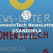 #WomenInTech NewsLetter by @SANDDELA - Numéro #2